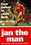 Jan The Man: From Anfield to Vetch Field