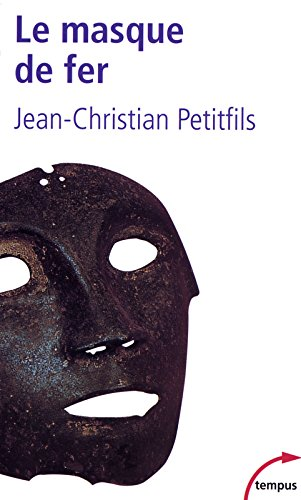 Le masque de fer. Con CD Audio. Per la Scuola media. Con CD-ROM (Tempus) por Jean C. Petitfils