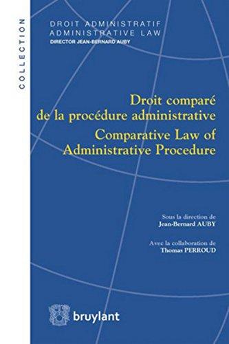 Droit comparé de la procédure administrative / Comparative Law of Administrative Procedure: Comparative Law of Administrative Procedure (fr/anglais) par Jean-Bernard Auby