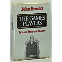 The games players: Tales of men and money