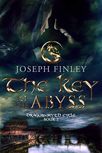 The Key To The Abyss: An Epic Medieval Fantasy (Dragon-Myth Cycle Book 2)