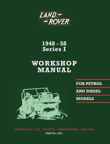 Land Rover Series 1 WSM 1948-58 (Official Workshop Manuals)