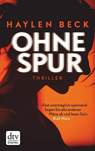 Ohne Spur: Thriller