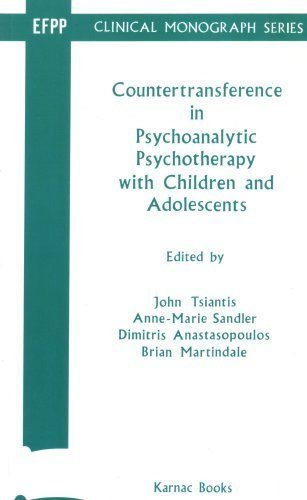 Countertransference in Psychoanalytic Psychotherapy with Children and Adolescents (Efpp Clinical Monograph) 1st edition by Tsiantis, John, Sandler, Anne-Marie (1997) Paperback