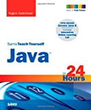 Sams Teach Yourself Java in 24 Hours (Sams Teach Yourself...in 24 Hours)