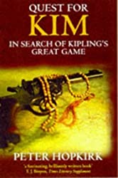 Quest for Kim: In Search of Kipling's Great Game by Peter Hopkirk (1997-09-04)