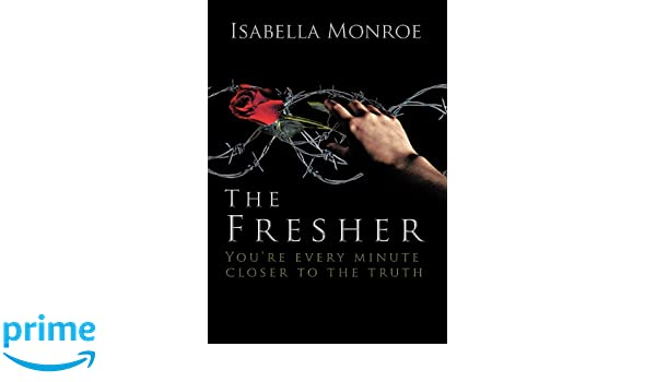 The Fresher :Youre every minute closer to the truth