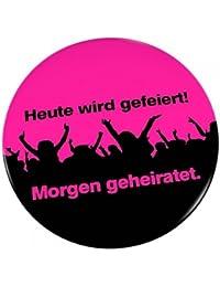 6er SET Ansteck Button - Junggesellenabschied - 'Heute wird gefeiert! Morgen geheiratet' - Ø 5,6 cm - Neon Pink - Ansteckbutton - Anstecker