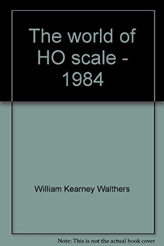 Title: The World of HO scale 1984 A Walthers Catalog Re