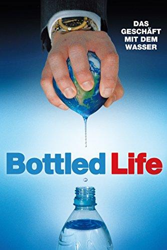 bottled-life-das-geschft-mit-dem-wasser