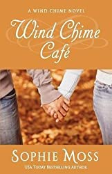 [(Wind Chime Cafe)] [By (author) Sophie Moss] published on (February, 2014)