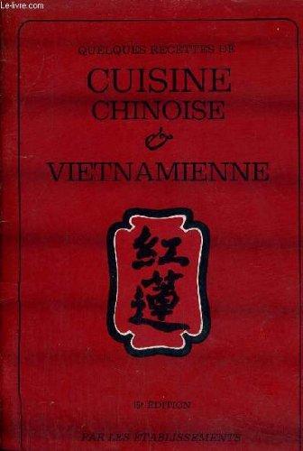 QUELQUES RECETTES CUISINE CHINOISE ET VIETNAMIENNE.