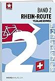 Veloland Schweiz Band 2: Rhein-Route