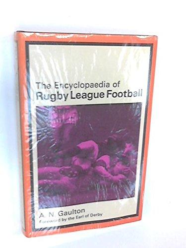 Encyclopaedia of Rugby League Football por A.N. Gaulton