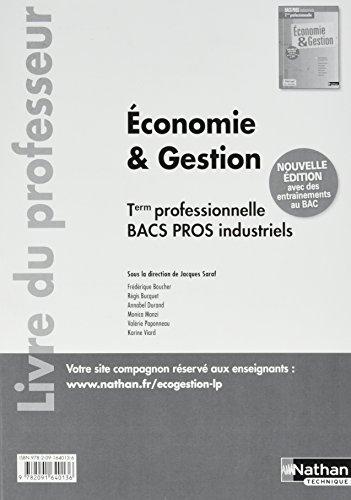Economie & gestion Tle professionnelle Bacs Pros industriels : Livre du professeur par (Broché)