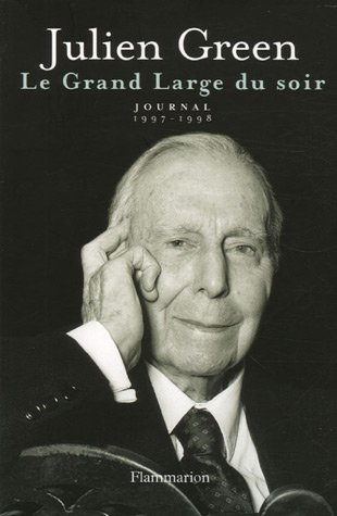 Le Grand Large du soir : Journal 1997-1998 par Julien Green