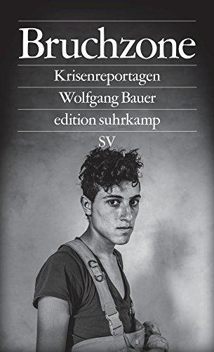Bruchzone: Krisenreportagen (edition suhrkamp)