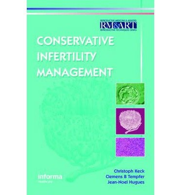 [(Conservative Infertility Management)] [Author: Christoph Keck] published on (January, 2007)