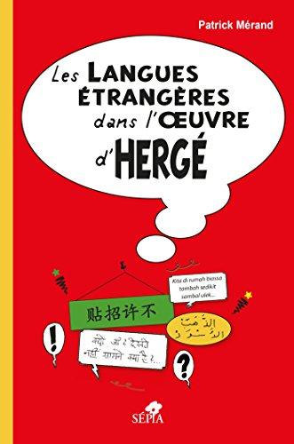 LES LANGUES ETRANGERES DANS L'OEUVRE D'HERGE por Patrick Mérand