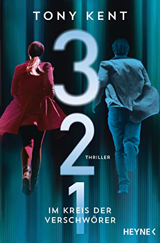 3  2  1 - Im Kreis der Verschwörer: Thriller (Die Truman-Devlin-Reihe)