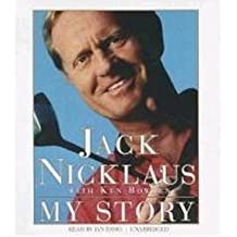[(Jack Nicklaus: My Story )] [Author: Jack Nicklaus] [Apr-2013]