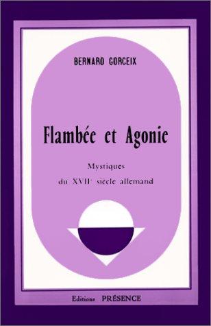 Flambée et agonie par Bernard Gorceix