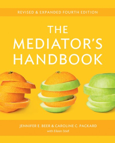 the-mediators-handbook-revised-expanded-fourth-edition