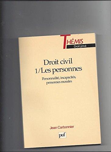 Droit civil, tome 1 : Les Personnes