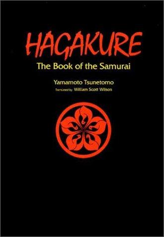 Hagakure: The Book of the Samurai (The Way of the Warrior Series) por Yamamoto Tsunetomo