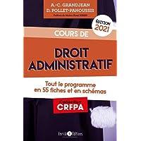 Cours de droit administratif: Tout le programme en 55 fiches et en schémas
