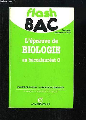 L'Epreuve de biologie au bac C par Dupont