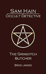 Sam Hain - Occult Detective: #3 The Grimditch Butcher