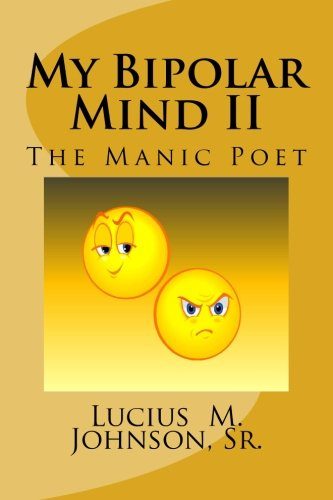 My Bipolar Mind II: The Manic Poet