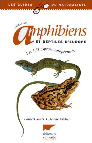 Guide des amphibiens et reptiles d'Europe