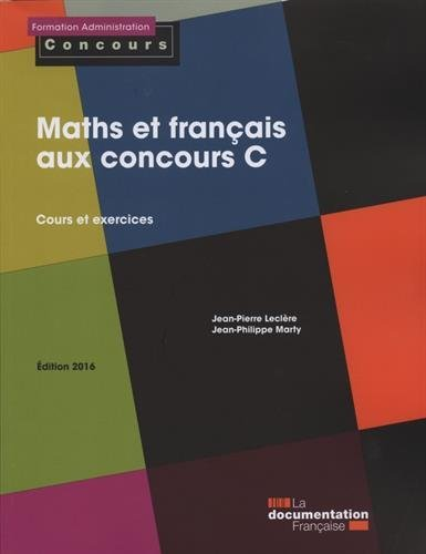 Maths et franais aux concours C - Cours et exercices - dition 2016