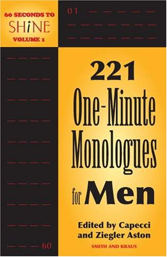 221 One-Minute Monologues for Men (Monologue Audition)