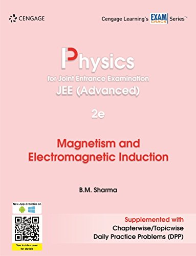 Physics for Joint Entrance Examination JEE (Advanced): Magnetism and Electromagnetic Induction