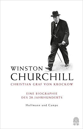 winston-churchill-eine-biographie-des-20-jahrhunderts