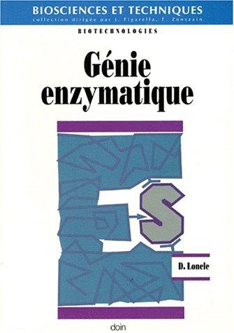 Génie enzymatique par Daniel Loncle