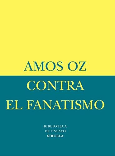 Contra el fanatismo (Biblioteca de Ensayo / Serie menor)