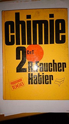 R. Faucher,... Chimie : . Classe de 2de, sections C, T