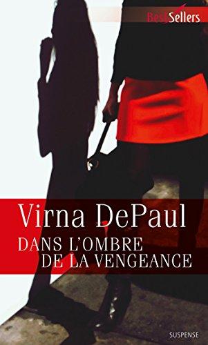 Dans l'ombre de la vengeance (Best-Sellers)