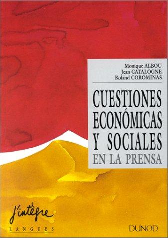 Cuestiones economicas y sociales en la prensa : BTS, classes préparatoires