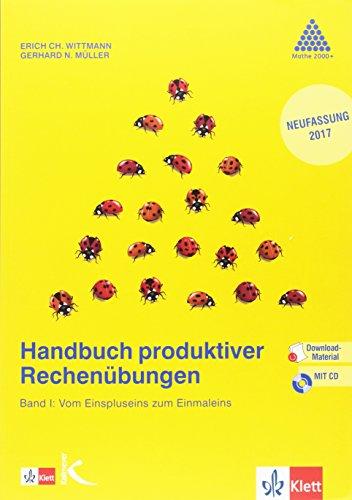 Handbuch produktiver Rechenübungen. Band 1: Vom Einspluseins zum Einmaleins: Lehrerband mit Kopiervorlagen und CD-ROM Klasse 1/2 (Programm Mathe 2000+)