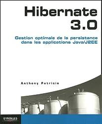 Hibernate 3.0 : Gestion optimale de la persistance dans les applications Java/J2EE