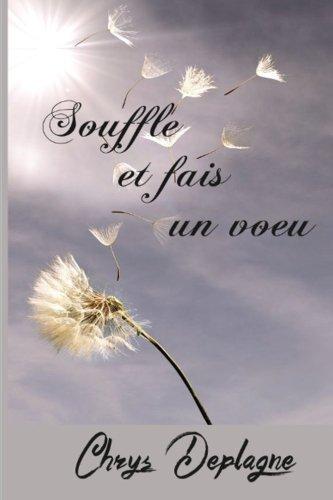 Souffle et fais un voeu par Chrys Deplagne