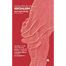 Socialism: Past and Future