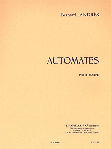 Bernard Andres - Automates pour Harpe