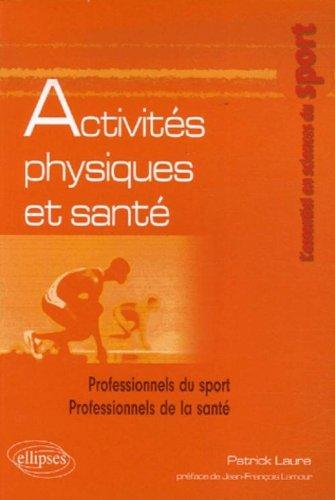 Activités physiques et santé par Patrick Laure