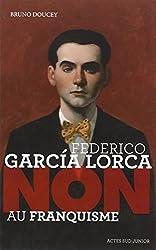 Federico Garcia Lorca :